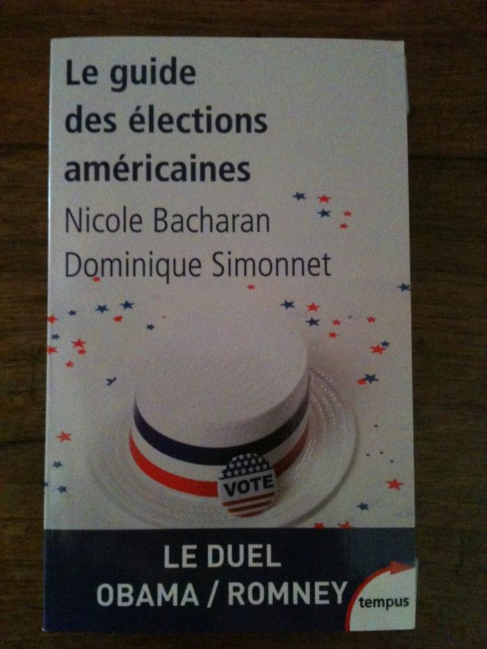 Elections 2012 : Où vont l'Amérique et le monde ?